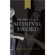 Records of the Medieval Sword by Oakeshott, Ewart, 9780851155661