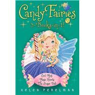 Candy Fairies 3-books-in-1! by Perelman, Helen; Waters, Erica-Jane, 9781481485661