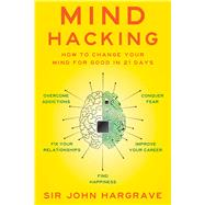 Mind Hacking by Hargrave, John, 9781501105661