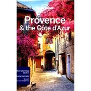 Lonely Planet Provence & the Cote d'Azur by Averbuck, Alexis; Berry, Oliver; Williams, Nicola, 9781743215661