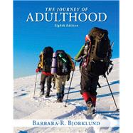 Journey of Adulthood Plus NEW MySearchLab with Pearson eText -- Access Card Package by Bjorklund, Barbara R., Ph.D., 9780133775662