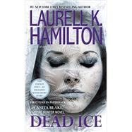 Dead Ice by Hamilton, Laurell K., 9780515155662