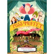 Miss Muffet, or What Came After by Singer, Marilyn; Litchfield, David, 9780547905662