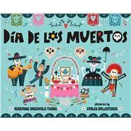 Dia De Los Muertos by Thong, Roseanne Greenfield; Ballesteros, Carles, 9780807515662