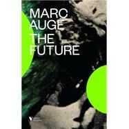 The Future by AUGE, MARCHOWE, JOHN, 9781781685662