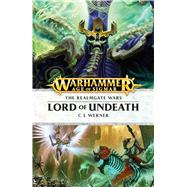 Lord of Undeath by Werner, C. L., 9781784965662