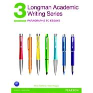 Longman Academic Writing Series 3 Paragraphs to Essays by Oshima, Alice; Hogue, Ann, 9780132915663