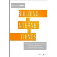 Building the Internet of Things by Kranz, Maciej, 9781119285663