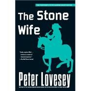 The Stone Wife by LOVESEY, PETER, 9781616955663