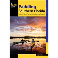 Paddling Southern Florida by Foster, Nigel, 9781493025664