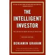 The Intelligent Investor: A Book of Practical Counsel by Graham, Benjamin, 9780060555665