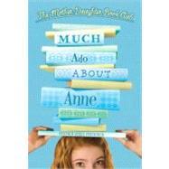 Much Ado About Anne by Heather Vogel Frederick, 9780689855665