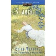 Summer(150th Anniversary Edition) by Wharton, Edith; Waid, Candace, 9780451525666