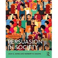 Persuasion in Society by Jones; Jean, 9781138825666