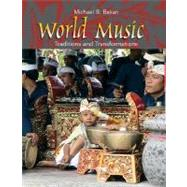 World Music : Traditions and Transformations by BAKAN, 9780072415667