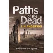 Paths of the Dead by Anderson, Lin, 9781447245667
