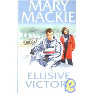 Elusive Victory by MacKie, Mary, 9780786225668