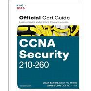 CCNA Security 210-260 Official Cert Guide by Santos, Omar; Stuppi, John, 9781587205668