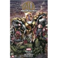 Age of Ultron by Bendis, Brian Michael; Hitch, Bryan; Peterson, Brandon; Pacheco, Carlos, 9780785155669