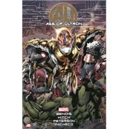 Age of Ultron by Bendis, Brian Michael; Hitch, Bryan; Peterson, Brandon; Pacheco, Carlos, 9780785155669