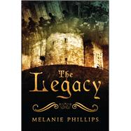 The Legacy by Phillips, Melanie, 9781682615669