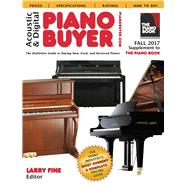 Acoustic & Digital Piano Buyer Fall 2017 by Fine, Larry, 9781929145669