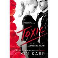 Toxic by Karr, Kim, 9780451475671