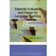 Materials Evaluation and Design for Language Teaching by McGrath, Ian, 9780748645671