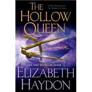 The Hollow Queen by Haydon, Elizabeth, 9780765305671