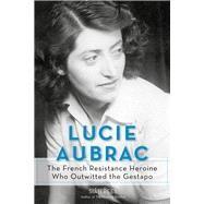 Lucie Aubrac by Rees, Sia^n, 9781613735671