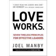 Love Works by Manby, Joel; Herschend, Jack, 9780310335672