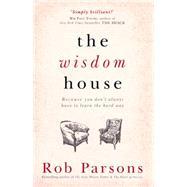 The Wisdom House by Parsons, Rob, 9781444745672