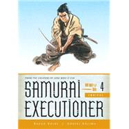 Samurai Executioner Omnibus Volume 4 by KOIKE, KAZUOKOJIMA, GOSEKI, 9781616555672