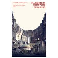Fragments of Metropolis by Rauhut, Christoph; Lehmann, Niels; Kahlfeldt, Paul; Böhm, Gottfried (CON), 9783777425672