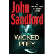 Wicked Prey by Sandford, John, 9780399155673