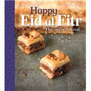 Let's Celebrate: Happy Eid al-Fitr by Bentley, Joyce, 9780750295673
