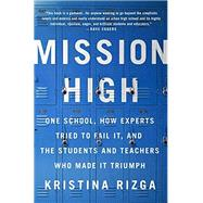 Mission High by Rizga, Kristina, 9781568585673