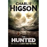 The Hunted (An Enemy Novel) by Higson, Charlie, 9781423165675