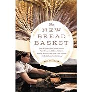 The New Bread Basket by Halloran, Amy, 9781603585675