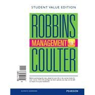 Management, Student Value Edition by Robbins, Stephen P.; Coulter, Mary A., 9780133935677