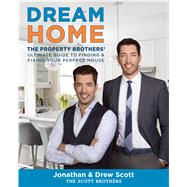 Dream Home by Scott, Jonathan; Scott, Drew; Tsay, David, 9780544715677