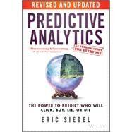 Predictive Analytics by Siegel, Eric; Davenport, Thomas H., 9781119145677