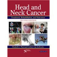 Head and Neck Cancer by Ward, Elizabeth C., Ph.d.; Van As-Brooks, Corina J., Ph.D., 9781597565677