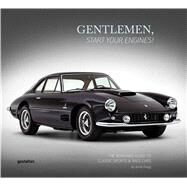 Gentlemen, Start Your Engines! by Zaugg, Jared, 9783899555677
