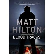 Blood Tracks by Hilton, Matt, 9780727885678