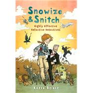 Snowize & Snitch by Briner, Karen, 9780823435678