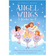 Angel Wings 3-books-in-1! by Misra, Michelle; Chaffey, Samantha, 9781481485678