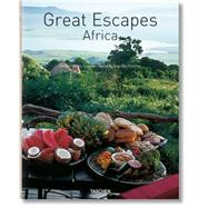 Great Escapes Africa by Cassidy, Shelley-Maree; Taschen, Angelika, 9783836555678