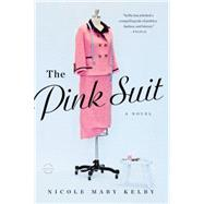 The Pink Suit by Kelby, Nicole Mary, 9780316235679