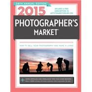 Photographer's Market 2015 by Bostic, Mary Burzlaff, 9781440335679